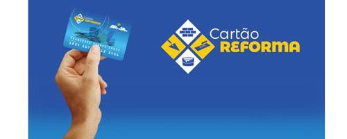 Cartão Reforma agora é Lei