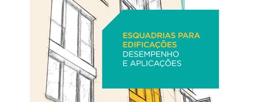 CBIC lança guia de esquadrias para edificações
