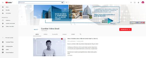 """""""Vlog do Vidro Guardian"""" – Um novo canal para o setor"""