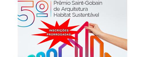 Prorrogadas inscrições para o Prêmio Saint-Gobain