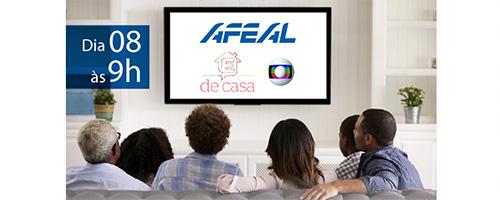Afeal no É DE CASA, da Globo