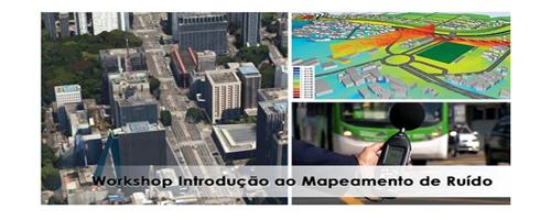 Workshop abordará Introdução ao Mapeamento de Ruído