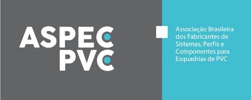Esquadrias ganham nova entidade setorial: ASPEC-PVC